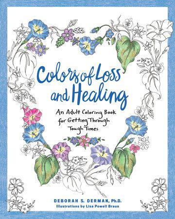 Colors of Loss and Healing by Deborah Derman