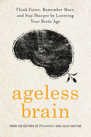 Ageless Brain by Editors Of Prevention Magazine and Julia VanTine