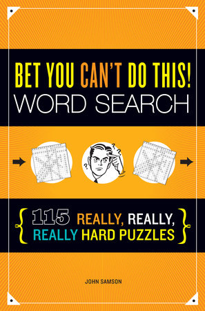 Bet You Can't Do This! Word Search by John Samson