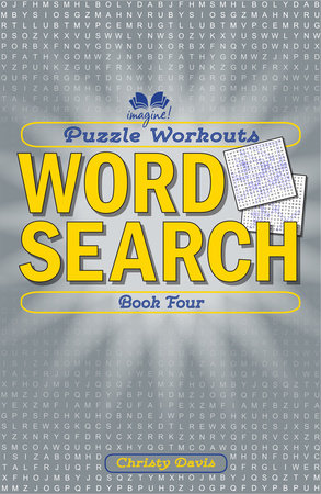 Puzzle Workouts: Word Search (Book Four) by Christy Davis