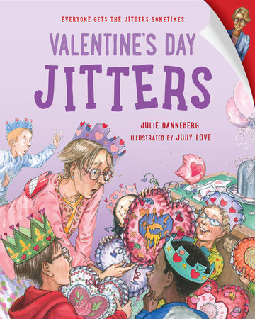 Valentine's Day Jitters by Julie Danneberg