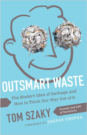 Outsmart Waste by Tom Szaky