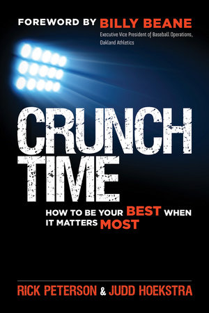 Crunch Time by Rick Peterson and Judd Hoekstra