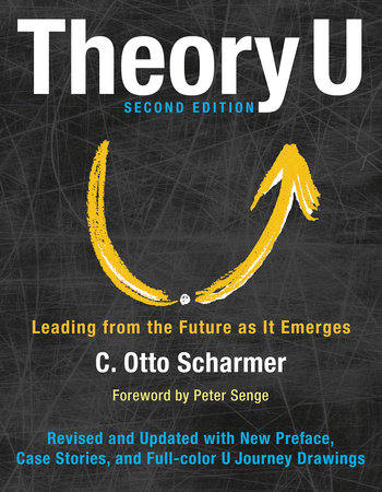 Theory U by Otto Scharmer