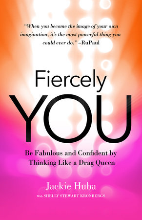 Fiercely You by Jackie Huba and Shelly Stewart Kronbergs