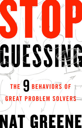 Stop Guessing by Nat Greene