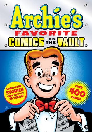 Archie's Favorite Comics from the Vault by Archie Superstars