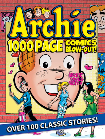 Archie 1000 Page Comics BLOW-OUT! by Archie Superstars