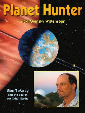 Planet Hunter by Vicki Oransky Wittenstein