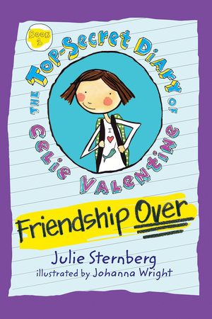 Friendship Over by Julie Sternberg; Illustrated by Johanna Wright