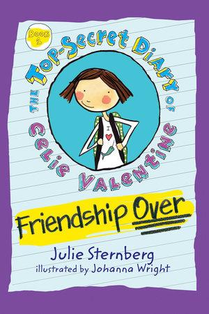 Friendship Over by Julie Sternberg