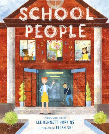School People by Lee Bennett Hopkins