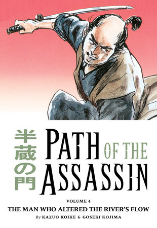 Path of the Assassin vol. 4 by Kazuo Koike