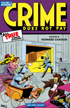 Crime Does Not Pay Archives Volume 3 by Dick Wood