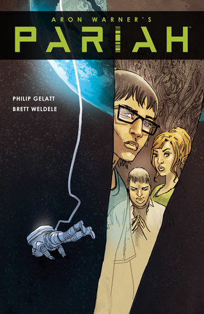 Pariah Volume 2 by Aron Warner and Philip Gelatt