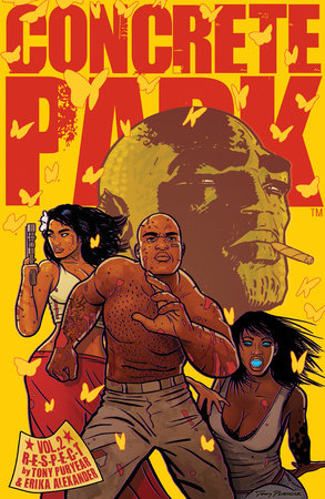 Concrete Park Volume 2: R-E-S-P-E-C-T by Tony Puryear