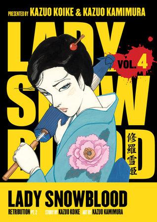 Lady Snowblood Volume 4 by Kazuo Koike