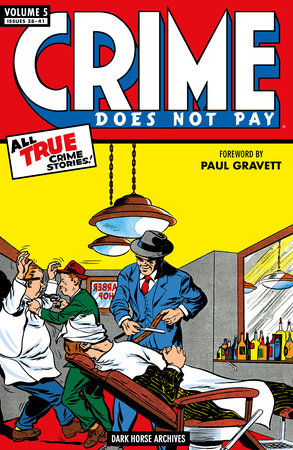Crime Does Not Pay Archives Volume 5 by Dick Wood