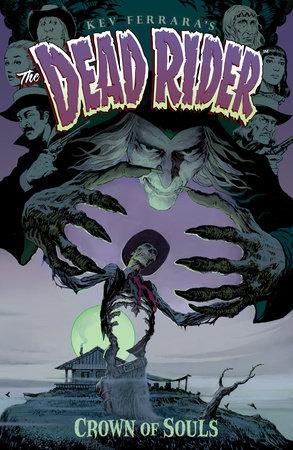 Dead Rider by Kevin Ferrara
