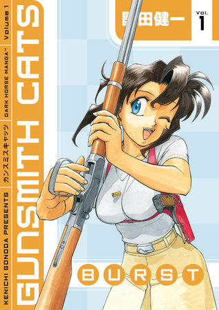 Gunsmith Cats: Burst Volume 1 by Kenichi Sonoda