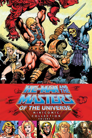 He-Man and the Masters of the Universe Minicomic Collection Volume 1 by Various