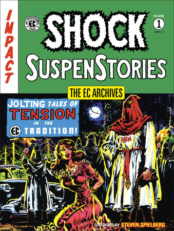 The EC Archives: Shock SuspenStories Volume 1 by Al Feldstein