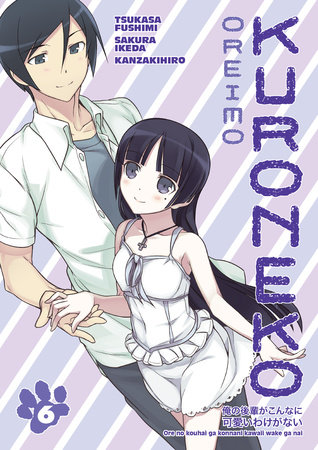Oreimo: Kuroneko Volume 6 by Various