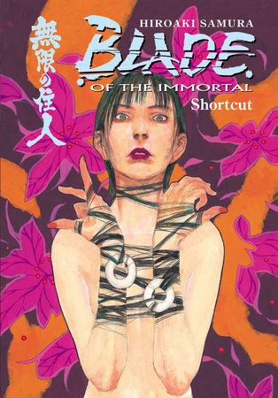Blade of the Immortal Volume 16: Shortcut by Hiroaki Samura