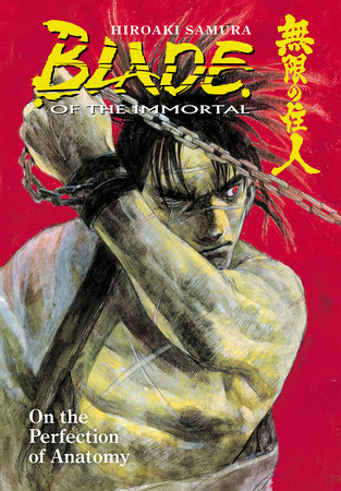 Blade of the Immortal Volume 17: On the Perfection of Anatomy by Hiroaki Samura