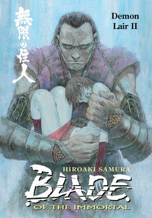 Blade of the Immortal Volume 21: Demon Lair II by Hiroaki Samura