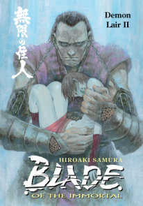 Blade of the Immortal Volume 21: Demon Lair II