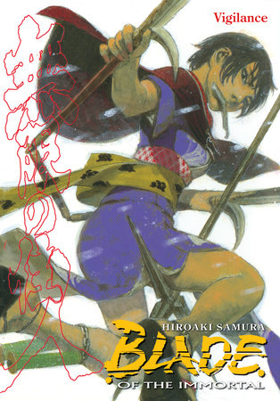 Blade of the Immortal Volume 30: Vigilance by Hiroaki Samura