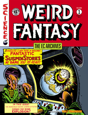 The EC Archives: Weird Fantasy Volume 1 by Various