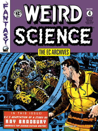 The EC Archives: Weird Science Volume 4 by Al Feldstein