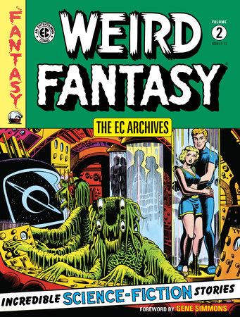 The EC Archives: Weird Fantasy Volume 2 by Al Feldstein