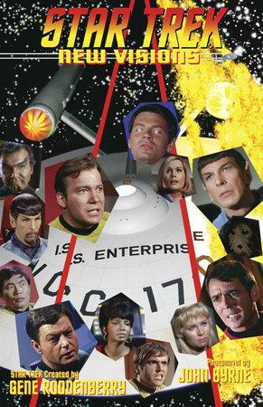Star Trek: New Visions Volume 1 by John Byrne