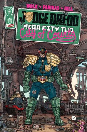 Judge Dredd: Mega-City Two by Douglas Wolk