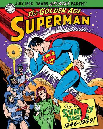 Superman: The Golden Age Sundays 1946-1949 by Jerry Siegel and Alvin Schwartz