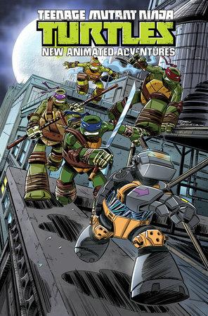 Teenage Mutant Ninja Turtles: New Animated Adventures Volume 3 by Kenny Byerly, Derek Fridolfs and Landry Walker