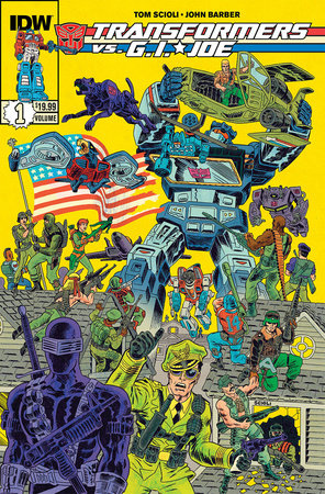 Transformers vs G.I. Joe Volume 1 by Tom Scioli and John Barber