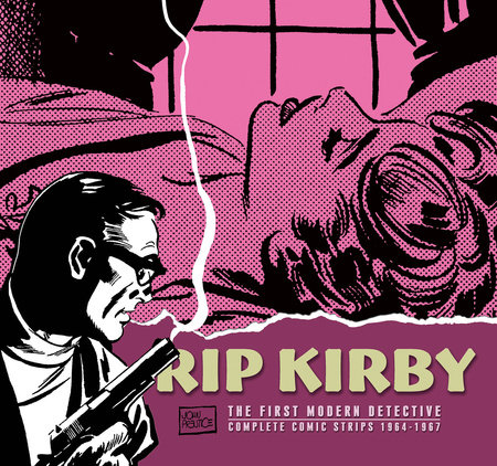 Rip Kirby, Vol. 8: 1964-1967 by Fred Dickenson
