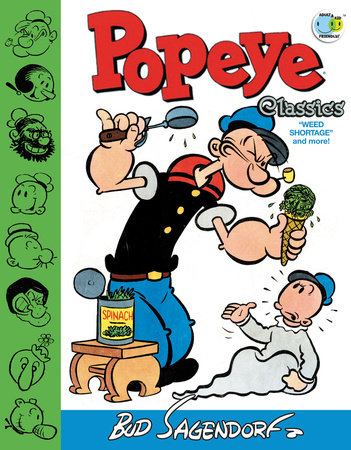 Popeye Classics: Weed Shortage and more! by Bud Sagendorf