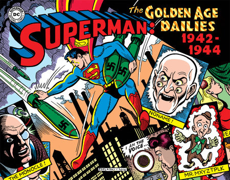 Superman: The Golden Age Newspaper Dailies: 1942-1944 by Jerry Siegel
