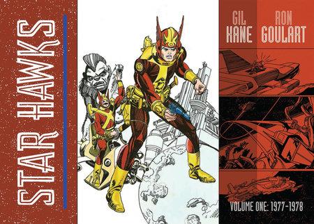 Star Hawks, Vol. 1: 1977-1978 by Ron Goulart