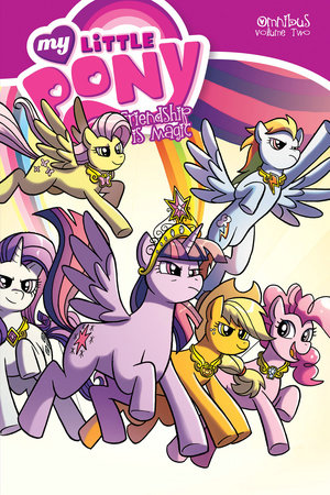My Little Pony Omnibus Volume 2 by Heather Nuhfer, Katie Cook, Ted Anderson and Jeremy Whitley