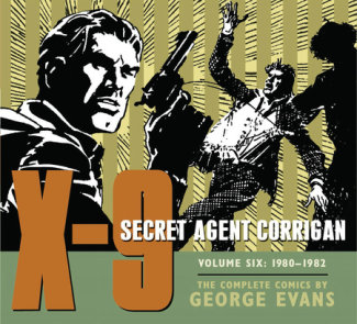X-9: Secret Agent Corrigan Volume 6