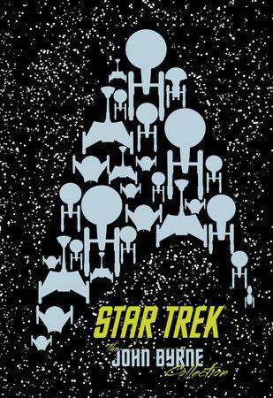 Star Trek: The John Byrne Collection by John Byrne