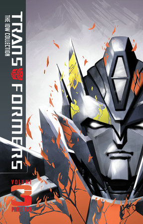 Transformers: IDW Collection Phase Two Volume 3 by John Barber, James Roberts and Nick Roche