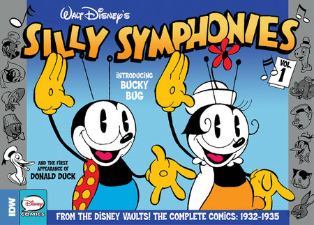 Silly Symphonies Volume 1: The Complete Disney Classics 1932-1935 by Earl Duvall, Al Taliaferro, Ted Osborne and Merrill Demaris