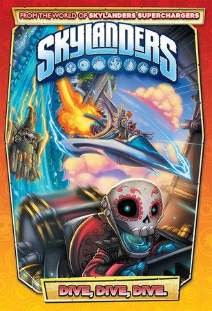 Skylanders: Dive, Dive, Dive by Ron Marz and David Rodriguez